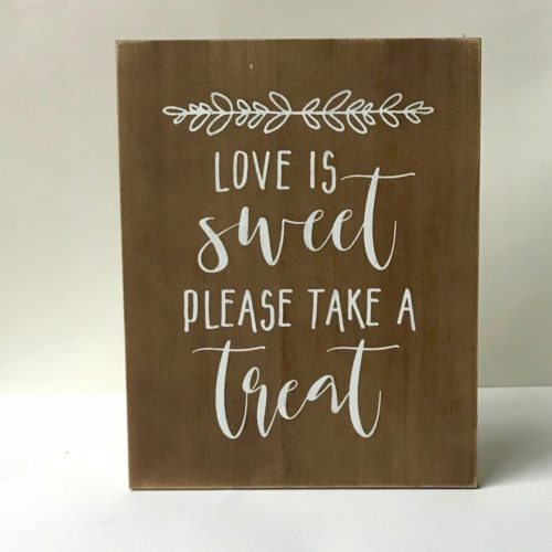 "Wooden ""Love is Sweet"" sign"